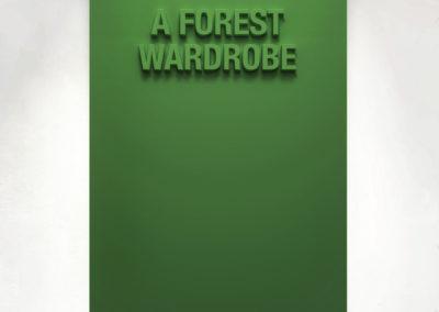 """A Forest Wardrobe""  110cm x 75cm – Black Medite panel and matt paint."