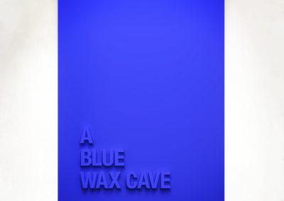 """A Blue Wax Cave"" 110cm x 75cm – Black Medite panel and matt paint."