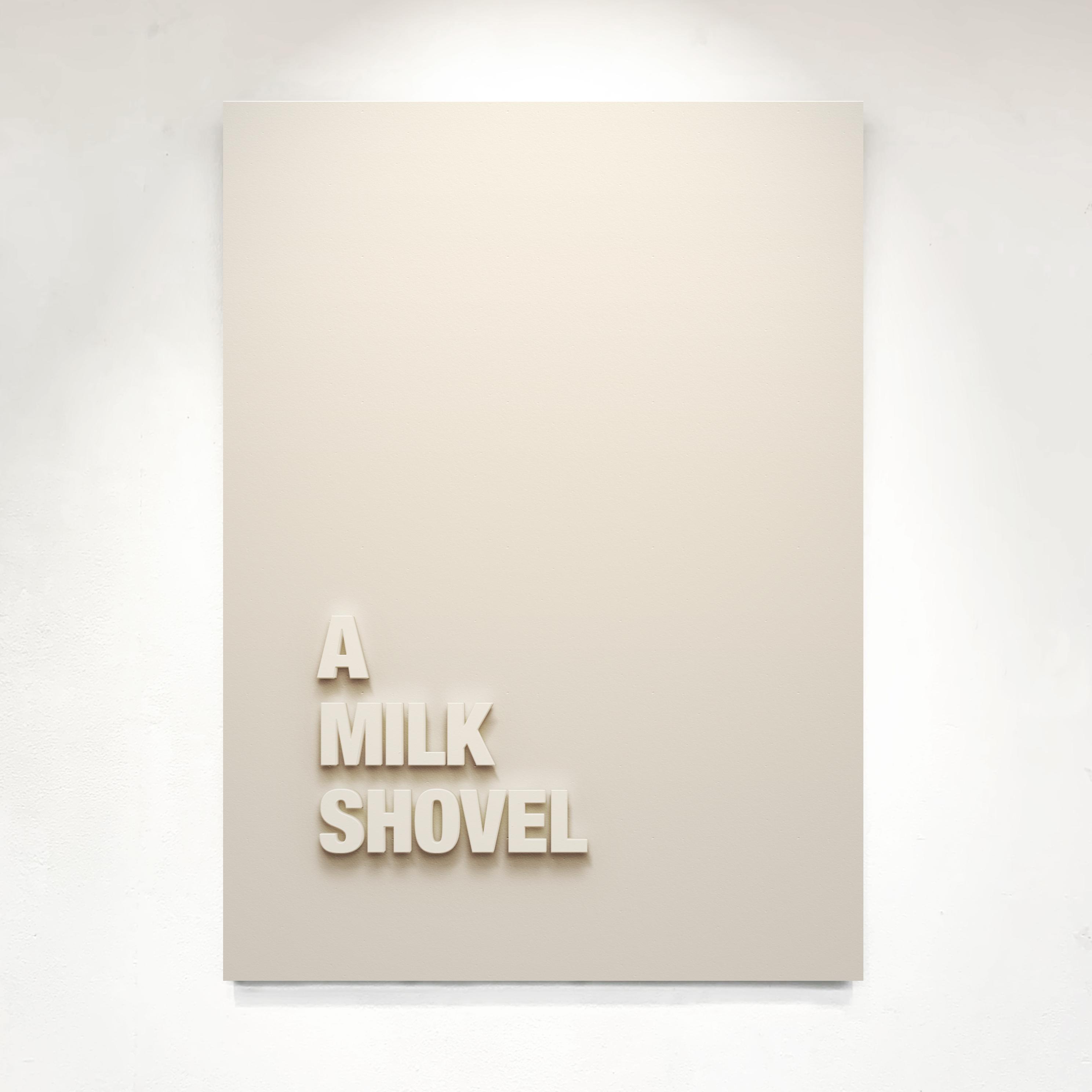 """A Milk Shovel"" 2019. 110cm x 75cm - Medite panel and matt paint."